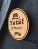 Insigna TATAL MIRESEI