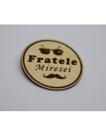 Insigna FRATELE MIRESEI